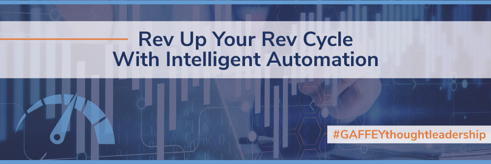 Rev Up Your Rev Cycle With Intelligent Automation