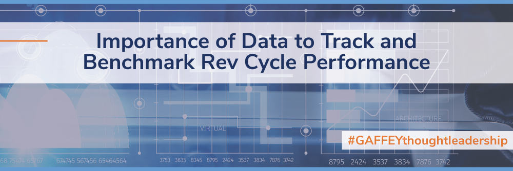 Importance of Data to Track and Benchmark Rev Cycle Performance