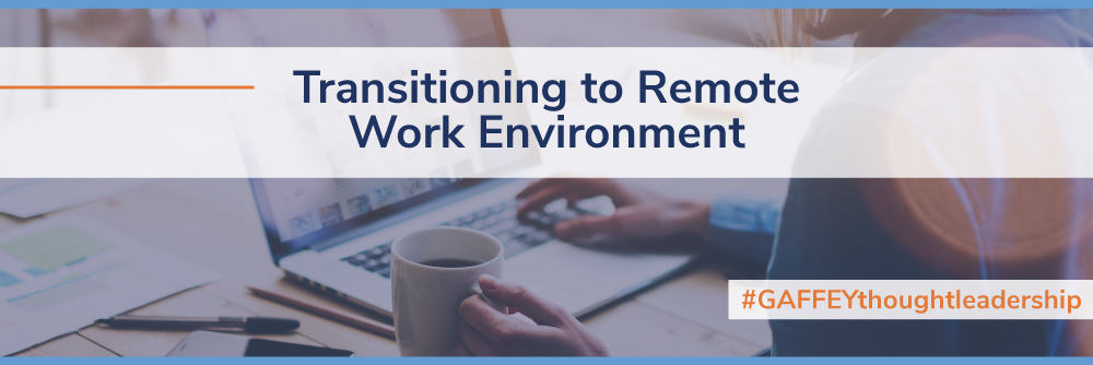 Transitioning to Remote Work Environment