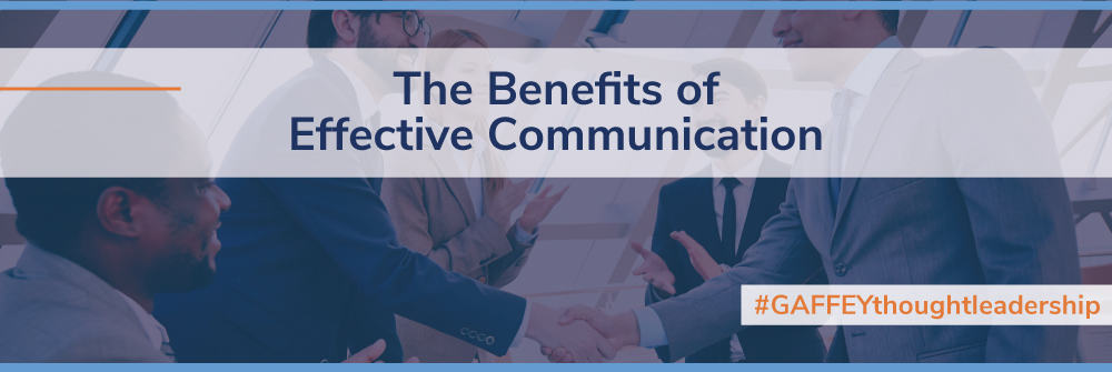 The Benefits of Effective Communication