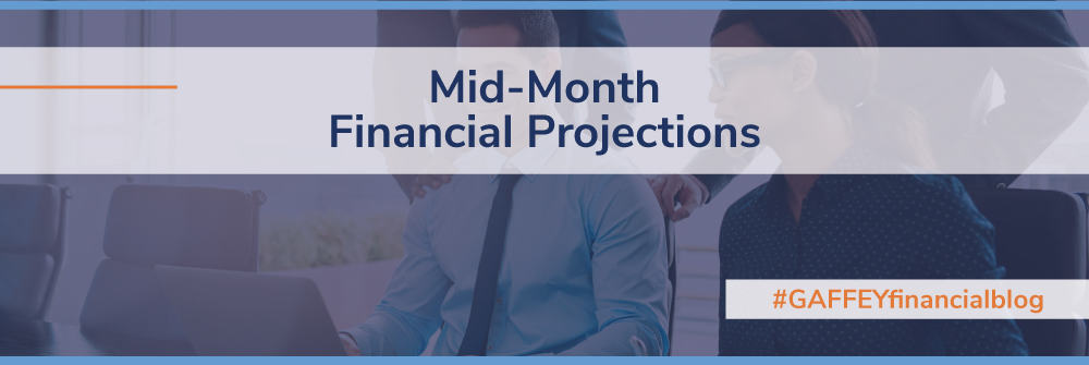 Mid-Month Financial Projections